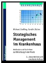 Strategisches Management im Krankenhaus - Methoden und Techniken zur Umsetzung in der Praxis - Prozessmanagement und Prozessoptimierung im Krankenhaus