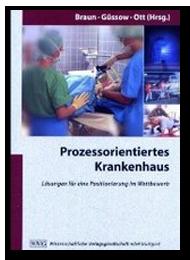 Prozesskostenrechnung zur Kalkulation von DRGs - Prozessmanagement und Prozessoptimierung im Krankenhaus