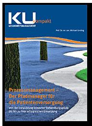 Prozessmanagement - Der Pfadmanager für die Patientenversorgung - Prozessmanagement und Prozessoptimierung im Krankenhaus