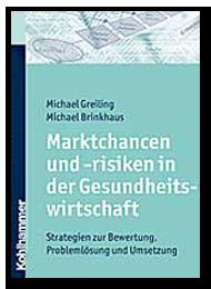 Marktchancen und -risiken in der Gesundheitswirtschaft. Strategien zur Bewertung, Problemlösung und Umsetzung - Prozessmanagement und Prozessoptimierung im Krankenhaus