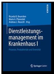 Permanente prozessorientierte Planung der Patientenversorgung (4 P - Ansatz) - Prozessmanagement und Prozessoptimierung im Krankenhaus