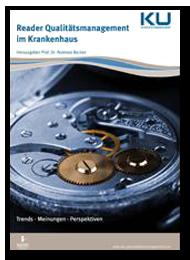 Qualität und Prozesse. Prozessmanagement als treibende Kraft des Qualitätsmanagements - Prozessmanagement und Prozessoptimierung im Krankenhaus