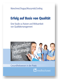 Erfolg auf Basis von Qualität - Prozessmanagement und Prozessoptimierung im Krankenhaus