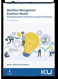Workflow-Management-Exzellenz-Modell-Band-1 - Prozessmanagement und Prozessoptimierung im Krankenhaus