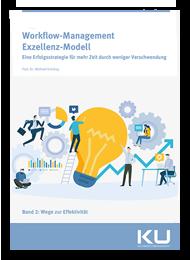 Workflow-Management-Exzellenz-Modell-Band-2 - Prozessmanagement und Prozessoptimierung im Krankenhaus